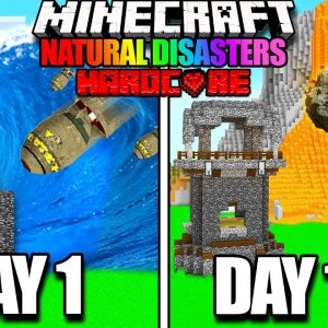 I Survived 100 Days with NATURAL DISASTERS in MINECRAFT!